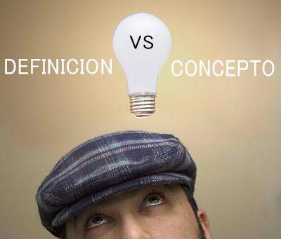 Diferencia entre definicion y concepto